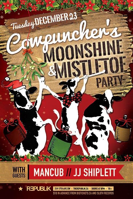 Moonshine & Mistletoe - Republik Dec23 - Cowpuncher, MANcub, JJ Shiplett